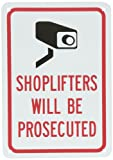"SmartSign Plastic Sign, Legend ""Shoplifters Will Be Prosecuted"" with Graphic, 10"" high x 7"" wide, Black/Red on White"