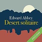Desert solitaire: Una stagione nella natura selvaggia | Edward Abbey