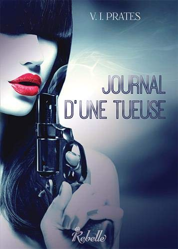 Journal d'une tueuse