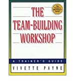 img - for [(The Team-building Workshop )] [Author: Vivette Payne] [Feb-2010] book / textbook / text book