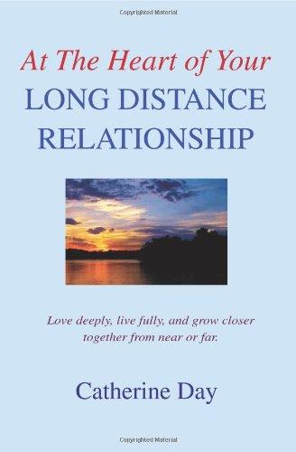 En el corazón de su relación de larga distancia: amar profundamente, vivir plenamente y crecer más de cerca o lejos