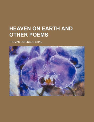 Heaven on earth and other poems