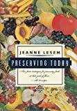 Preserving Today (Knopf Cooks American Series)