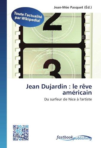 Jean dujardin le r ve am ricain du surfeur de nice l for Edition dujardin