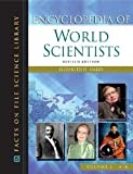 img - for Encyclopedia of World Scientists 2v (Facts on File Science Library) [Hardcover] 1 Revised Ed. Elizabeth H. Oakes book / textbook / text book