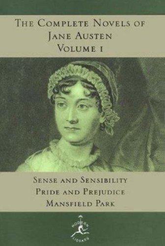 Modern Library : Complete Novels of Jane Austen, Volume I : Sense & Sensibility, Pride & Prejudice, Mansfield Park, JANE AUSTEN