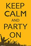 NMR 9350 Keep Calm and Party On Decorative Poster