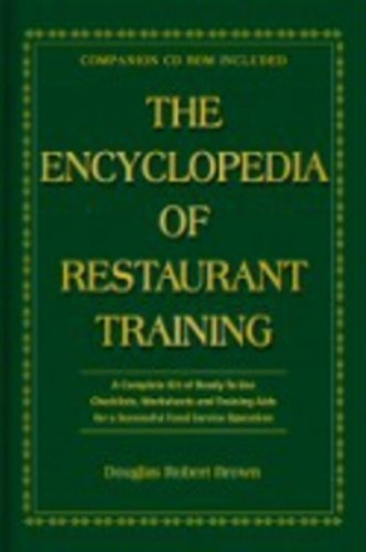 The Encyclopedia of Restaurant Training: A Complete Ready-to-Use Training Program for All Positions in the Food Service Industry Har/Cdr Ed