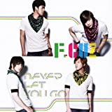 NEVER LET YOU GO♪F.CUZ
