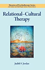 Relational–Cultural Therapy (Theories of Psychotherapy)