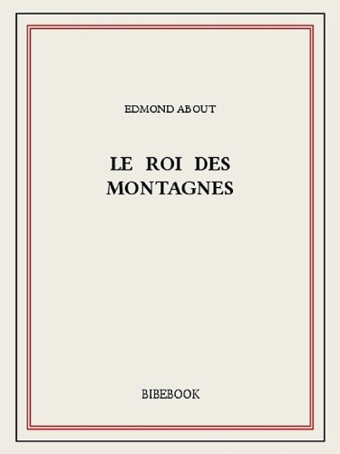 About Edmond Le roi des montagnes