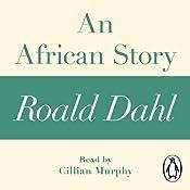 An African Story: A Roald Dahl Short Story | [Roald Dahl]