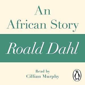 An African Story: A Roald Dahl Short Story Audiobook