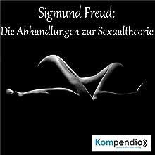 Sigmund Freud: Die Abhandlungen zur Sexualtheorie Hörbuch von Alessandro Dallmann Gesprochen von: Michael Freio Haas