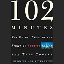 102 Minutes: The Untold Story of the Fight to Survive Inside the Twin Towers Audiobook by Jim Dwyer, Kevin Flynn Narrated by Ron McLarty
