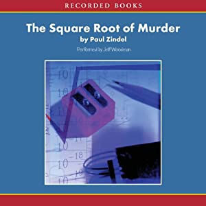 The Square Root of Murder: P. C. Hawke Mysteries | [Paul Zindel]