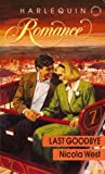 img - for Last Goodbye (Harlequin Romance series, No. 3168) book / textbook / text book
