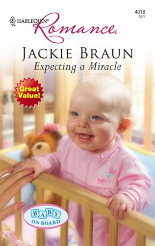 Expecting A Miracle (Harlequin Romance), JACKIE BRAUN