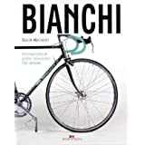 """Bianchi: Die Geschichte der gro�en italienischen Fahrradmarkevon """"Daniele Marchesini"""""""