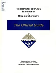 Preparing for Your ACS Examination in Organic Chemistry ...