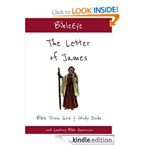 The Letter of James: Bible Trivia Quiz & Study Guide (BibleEye Bible Trivia Quizzes & Study Guides)