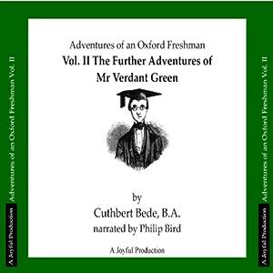 The Adventures of Mr Verdant Green, Volume II | [Cuthbert Bede]