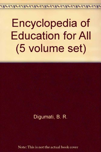 Encyclopedia of Education for All (5 volume set)