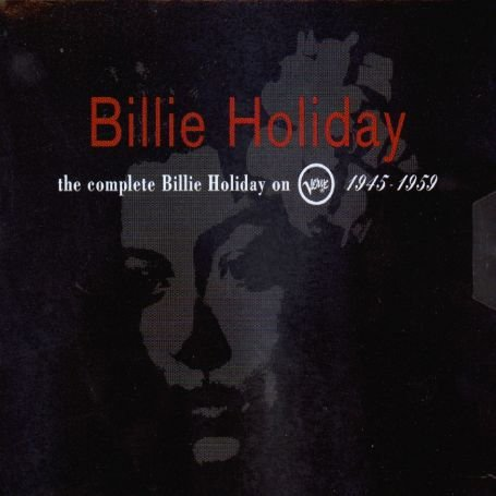 Billie Holiday - The Complete Billie Holiday On Verve - Zortam Music