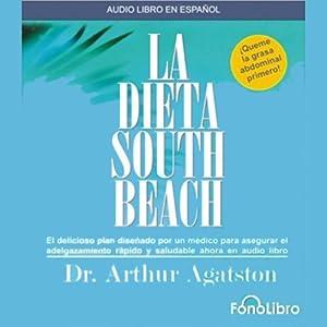 La Dieta South Beach [The South Beach Diet] Audiobook