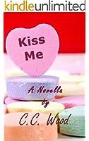 Kiss Me (English Edition)