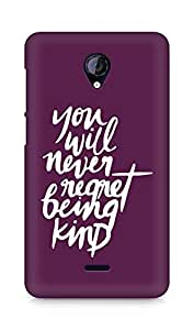 AMEZ you will never regret being kind Back Cover For Micromax Unite 2 A106