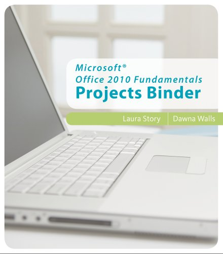 Microsoft Office 2010 Fundamentals Projects Binder (Origins Series)