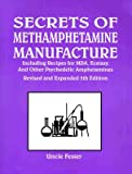Secrets of Methamphetamine Manufacture