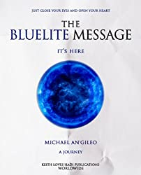 The Bluelite Message: It's Here