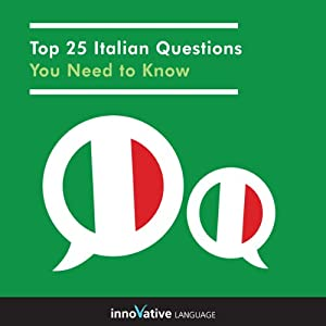 Top 25 Italian Questions You Need to Know | [Innovative Language Learning]
