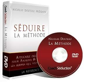 Comment Séduire: La Méthode de séduction applicable par tous pour draguer et plaire aux femmes. Nicolas Dolteau.