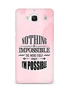 AMEZ Nothing is Impossible Back Cover For Xiaomi Redmi 2 Prime