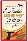 img - for San Franciso Dinner Party Cookbook book / textbook / text book