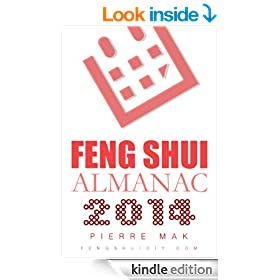 2014 Feng Shui Almanac - Chinese Astrology Calendar for Year of Horse (Yearly Feng Shui Guide Book 3)