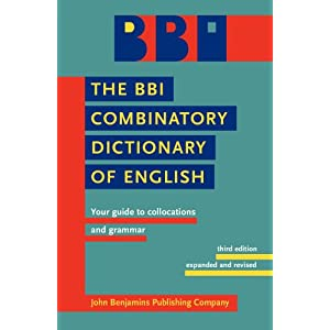 The BBI Dictionary of English Word Combinations: Your Guide to Collocations and Grammar