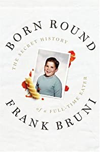 "Cover of ""Born Round: The Secret History ..."
