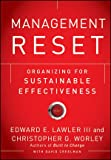 Management Reset: Organizing for Sustainable Effectiveness