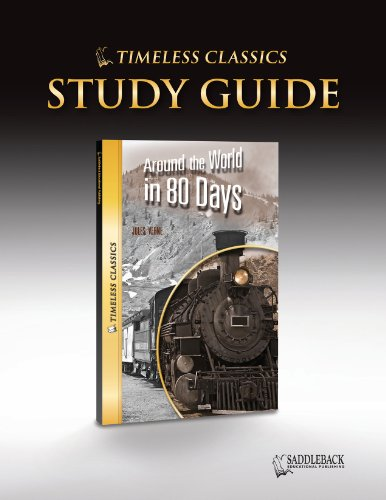 Around The World In 80 Days Study Guide (Timeless) (Timeless Classics)
