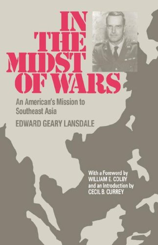 In the Midst of Wars: An American's Mission to