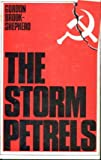 img - for The storm petrels: The first Soviet defectors, 1928-1938 book / textbook / text book