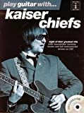 Kaiser Chiefs Play Guitar With Tab Cd
