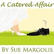 A Catered Affair | [Sue Margolis]