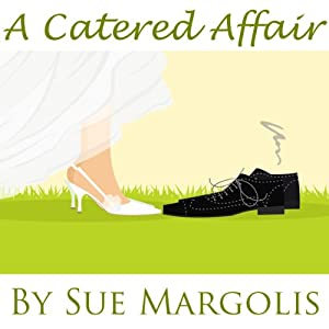 A Catered Affair | [Sue Margolis]