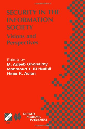 Security in the Information Society: Visions and Perspectives (IFIP Advances in Information and Communication Technology)