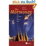 Die Mormonen. Die Heiligen der letzten Tage